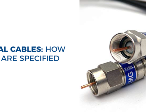 Coaxial Cables: How They Are Specified
