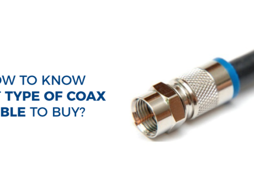 How to know what type of coax cable to buy?