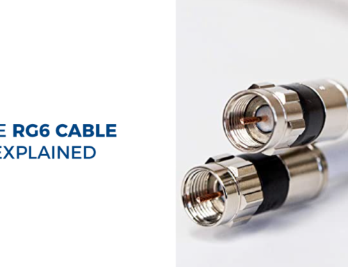 The RG6 Cable Explained
